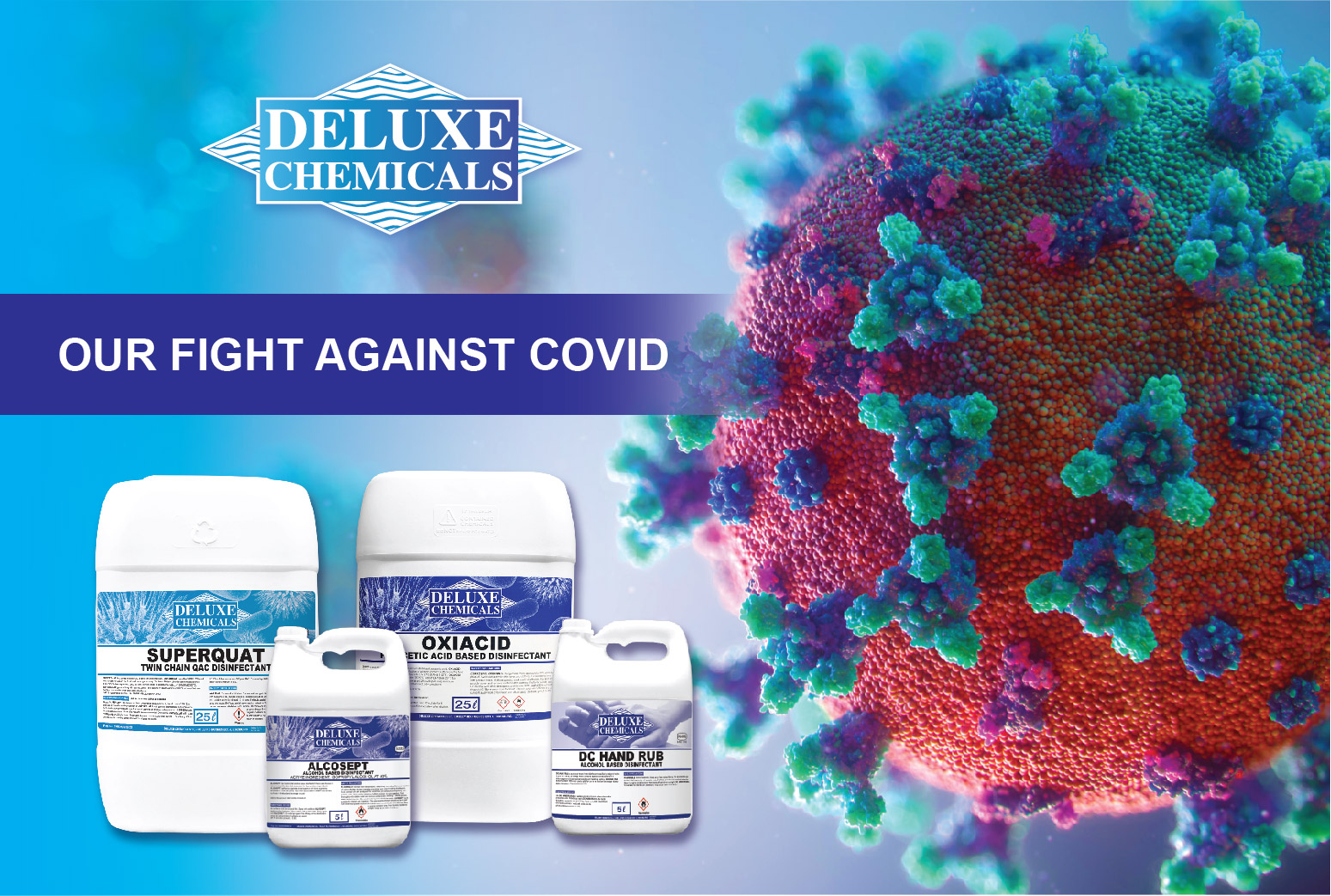 Deluxe Chemicals has disinfectants proven to kill COVID
